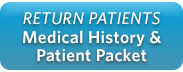 Return Patient Medical History & Patient Packet