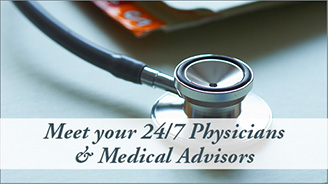 Meet your 24/7 Physician and Medical Advisor